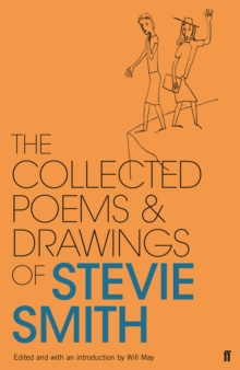 Collected Poems and Drawings of Stevie Smith, Hardback Book