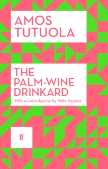 The Palm-Wine Drinkard, Paperback Book