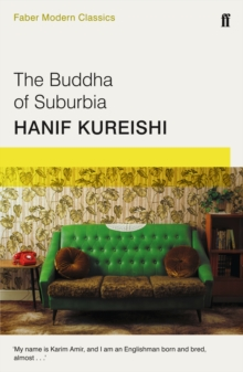 The Buddha of Suburbia : Faber Modern Classics, Paperback Book