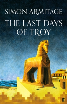 The Last Days of Troy, Hardback Book