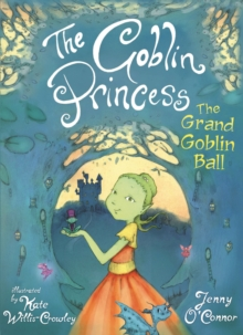 The Goblin Princess: The Grand Goblin Ball, Paperback / softback Book