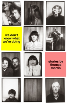 We Don't Know What We'Re Doing, Hardback Book