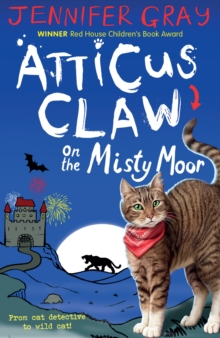 Atticus Claw on the Misty Moor, Paperback Book