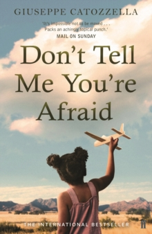 Don't Tell Me You're Afraid, Paperback Book