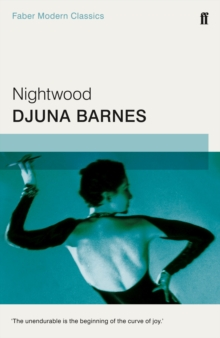 Nightwood : Faber Modern Classics, Paperback Book