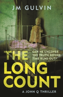 The Long Count : A John Q Mystery, Paperback / softback Book