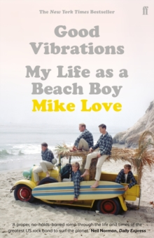 Good Vibrations : My Life as a Beach Boy, Paperback Book