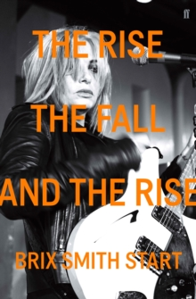 The Rise, the Fall, and the Rise, Paperback Book