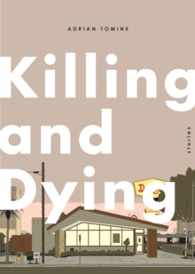 Killing and Dying, Hardback Book