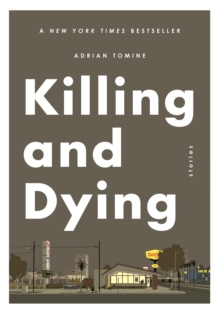 Killing and Dying, Paperback / softback Book
