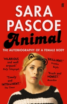 Animal : The Autobiography of a Female Body, Paperback / softback Book