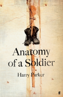 Anatomy of a Soldier, Hardback Book