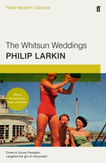 The Whitsun Weddings : Faber Modern Classics, Paperback Book