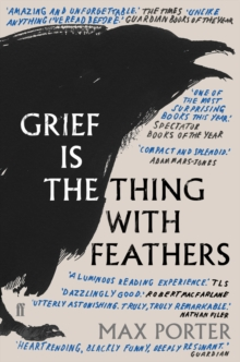 Grief is the Thing with Feathers, Paperback Book