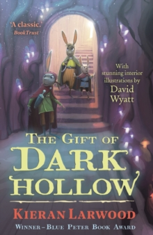 The Gift of Dark Hollow, Paperback / softback Book