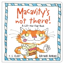 Macavity's Not There! : A Lift-the-Flap Book, Hardback Book