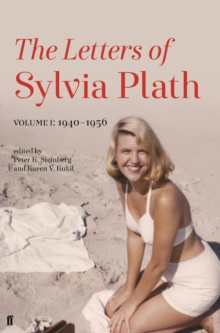 Letters of Sylvia Plath Volume I : 1940-1956, Hardback Book