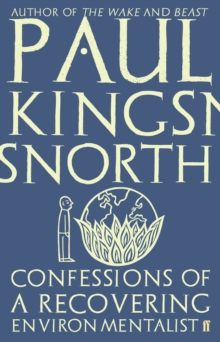 Confessions of a Recovering Environmentalist, Paperback / softback Book