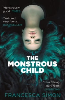 The Monstrous Child, Paperback Book