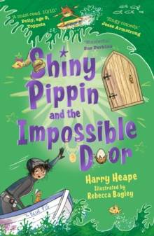 Shiny Pippin and the Impossible Door, Paperback / softback Book