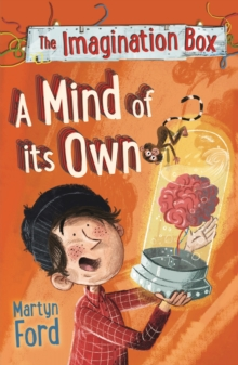 The Imagination Box: A Mind of its Own, Paperback Book