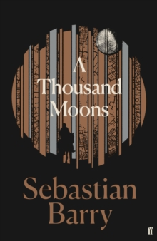 A Thousand Moons : The unmissable new novel from the two-time Costa Book of the Year winner, Hardback Book