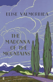 The Madonna of The Mountains, Hardback Book
