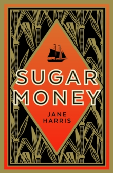 Sugar Money, Hardback Book