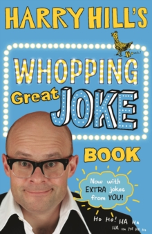 Harry Hill's Whopping Great Joke Book, Paperback / softback Book