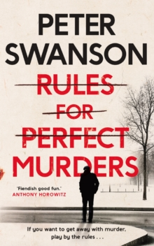 Rules for Perfect Murders : The 'fiendishly good' Richard and Judy Book Club pick, Paperback / softback Book