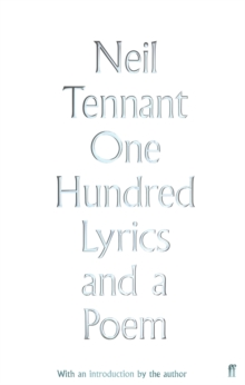 One Hundred Lyrics and a Poem, Hardback Book