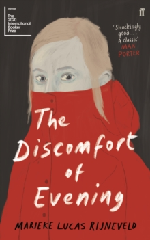 The Discomfort of Evening : SHORTLISTED FOR THE BOOKER INTERNATIONAL PRIZE 2020, Paperback / softback Book