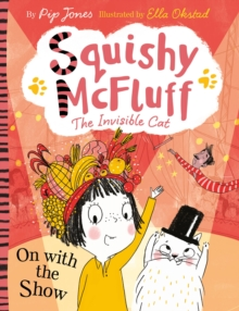 Squishy McFluff: On with the Show, Paperback / softback Book