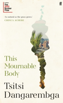 This Mournable Body, Hardback Book
