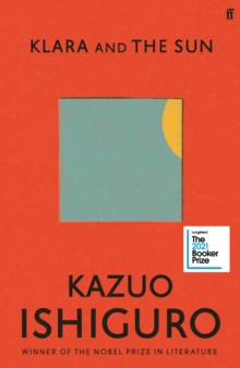 The new novel by Kazuo Ishiguro