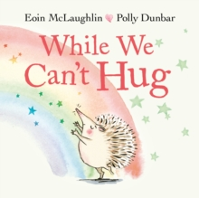 While We Can't Hug, Paperback / softback Book