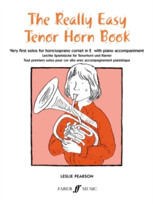 Really Easy Tenor Horn Book : With Piano, Paperback Book