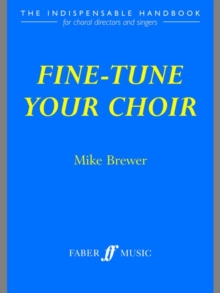 Fine-tune Your Choir, Paperback Book