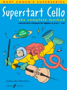 Superstart Cello : A Complete Method for Beginner Cellists, Paperback Book