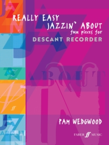 Really Easy Jazzin' About : (Recorder), Paperback Book