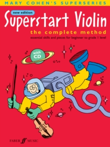 Superstart Violin : A Complete Method for Beginner Violinists, Paperback Book