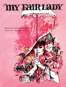 My Fair Lady : (Movie Vocal Selections), Paperback Book