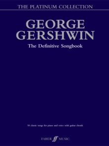 The George Gershwin Platinum Collection : (Piano/ Vocal/ Guitar), Paperback Book
