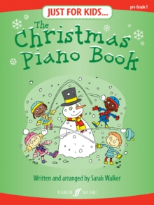 Just For Kids... The Christmas Piano Book, Paperback / softback Book