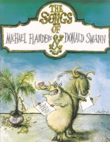 "The Songs of ""Flanders & Swann"" : (Piano/ Vocal), Paperback Book"