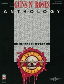 """Guns N' Roses"" Anthology : Guitar Tab, Paperback Book"