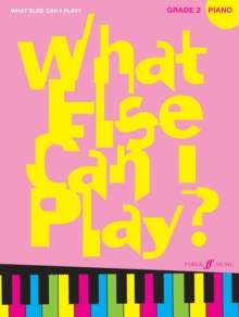 What Else Can I Play? Piano Grade 2, Paperback / softback Book