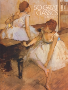 50 Great Classics For Piano, Sheet music Book