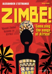 Zimbe! Come, Sing The Songs Of Africa!, Paperback / softback Book
