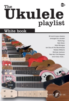 The Ukulele Playlist: White Book, Paperback / softback Book